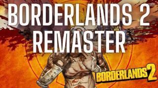 Borderlands 2 Remaster Concept: The Perfect Borderlands Game [Fantasy Booking]