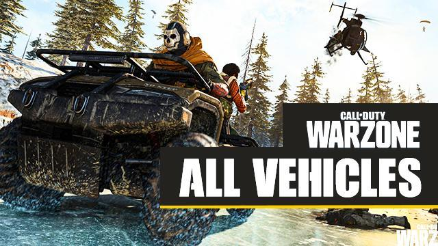 All Vehicles in Call of Duty WarZone (2020) - Full List of COD WarZone Battle Royale Vehicles