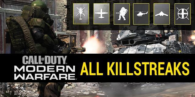 Full List Of Killstreaks In Call Of Duty Modern Warfare 2019