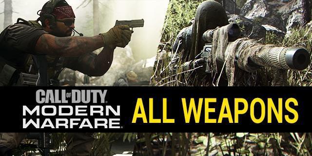All Weapons in Call of Duty: Modern Warfare (2019) - Full