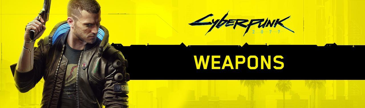 Cyberpunk 2077 Weapons with Stats