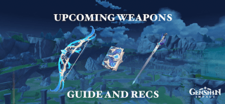 Genshin Impact: 1.4 Weapons Guide (Characters and Review)