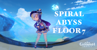 Genshin Impact: Spiral Abyss Floor 7 Guide and Team Setup