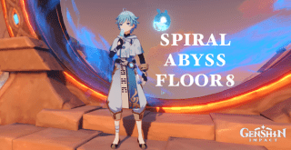Genshin Impact: Spiral Abyss Floor 8 Guide and Team Setup