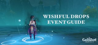 Genshin Impact: Wishful Drops Event Guide