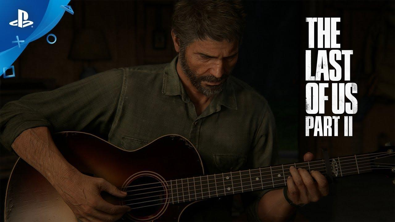 The Last of Us Part II: Watch the Brand-New Official Story Trailer